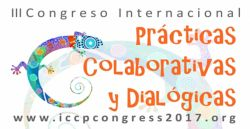 TERCER CONGRESO INTERNACIONAL DE PRÁCTICAS COLABORATIVAS Y DIALÓGICAS